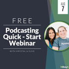 Podcast Quickstart